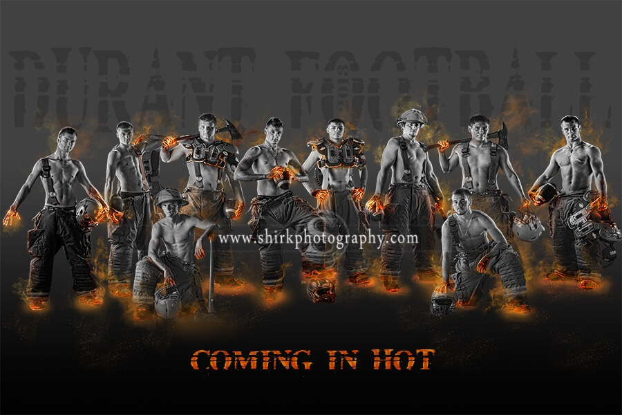 football team, sports poster, firemen, fireman, football motto, football poster, fire, red hot, coming in hot